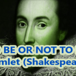 To Be Or Not To Be — Hamlet — Shakespeare